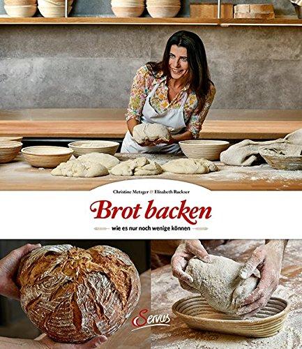 Brot backen, wie es nur noch wenige können. Über Generationen erprobte Rezepte zum Selbermachen für zu Hause und Geschichten rund ums Thema Brot, Zutaten und Brauchtum.