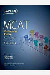 MCAT Biochemistry Review 2021-2022 (Kaplan Test Prep) Kindle Edition