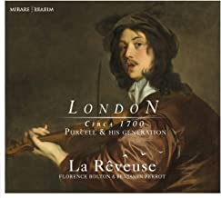 La Reveuse Florence Bolton Benjamin - London Vol.1 Circa 1700 Purcell And