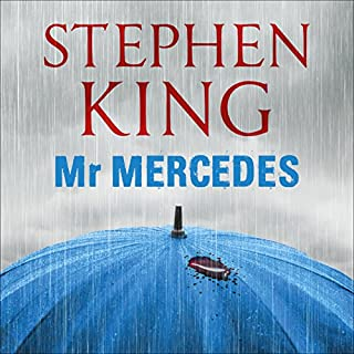 Mr Mercedes                   By:                                                                                                                                 Stephen King                               Narrated by:                                                                                                                                 Will Patton                      Length: 14 hrs and 21 mins     3,281 ratings     Overall 4.5