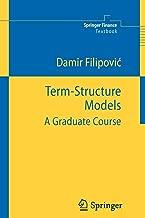 Term-Structure Models: A Graduate Course (Springer Finance)