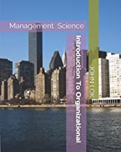 Introduction To Organizational Management Science