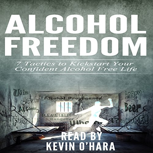 Alcohol Freedom: 7 Powerful Mindsets to Kickstart Your Alcohol-Free Journey! audiobook cover art