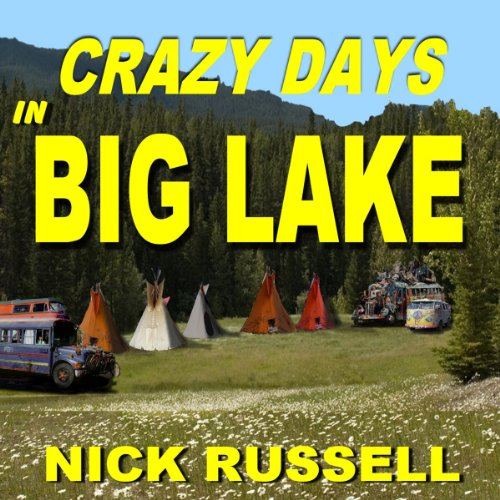 Crazy Days in Big Lake audiobook cover art