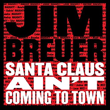 Santa Claus Ain't Coming to Town