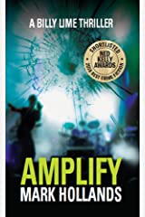 Amplify: A Billy Lime Crime Thriller (Billy Lime Crime Thrillers Book 1) Kindle Edition