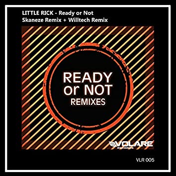 Ready Or Not Remixes
