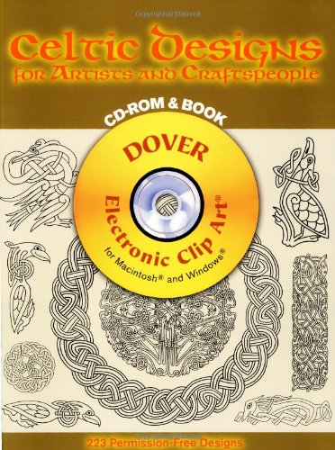 Celtic Designs for Artists and Craftspeople CD-ROM and Book (Dover Electronic Clip Art)