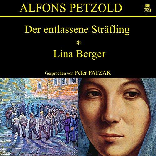 Der entlassene Sträfling / Lina Berger Titelbild