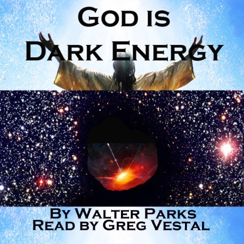 God is Dark Energy audiobook cover art