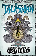 The Amulet of Quilla (Talisman, #3)