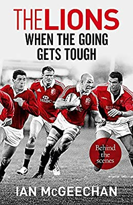 The Lions: When the Going Gets Tough: Behind the scenes by Hodder Paperbacks