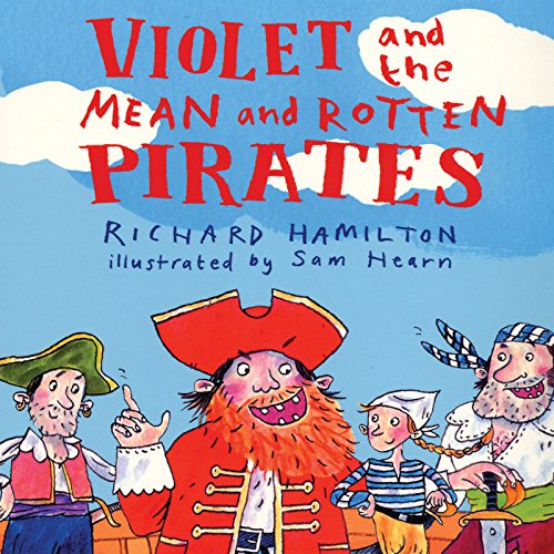 Violet and the Mean and Rotten Pirates audiobook cover art