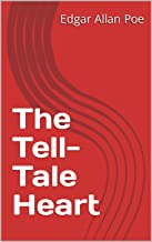 The Tell-Tale Heart (English Edition)