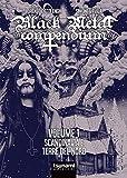 Black metal compendium. Guida all\'ascolto in 100 dischi