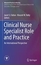Clinical Nurse Specialist Role and Practice: An International Perspective (Advanced Practice in Nursing) (English Edition)