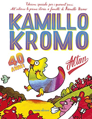Kamillo Kromo. Ediz. speciale