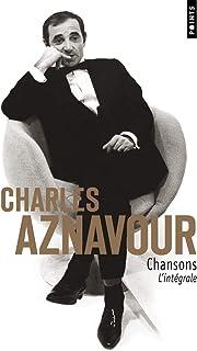 Charles Aznavour : Chansons l'intégrale