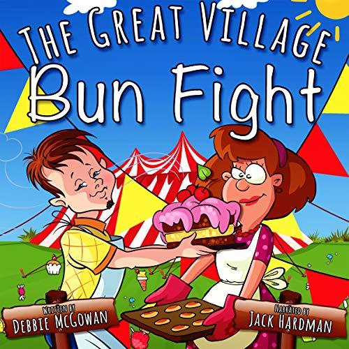The Great Village Bun Fight audiobook cover art
