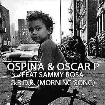 G.B.D.B. (Morning Song)