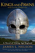 Kings and Pawns: A Novel of Viking Age England (The Norsemen Saga Book 9)