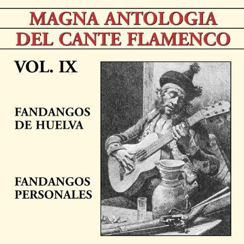 Magna Antología Del Cante Flamenco vol. IX