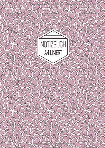 Notizbuch A4 Liniert: Softcover Rosa Weiß Florales Muster