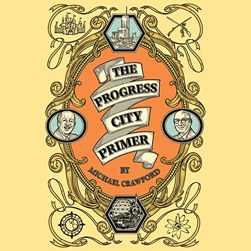 The Progress City Primer audiobook cover art