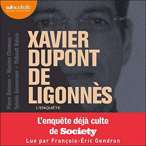 Couverture de Xavier Dupont de Ligonnès - L'Enquête