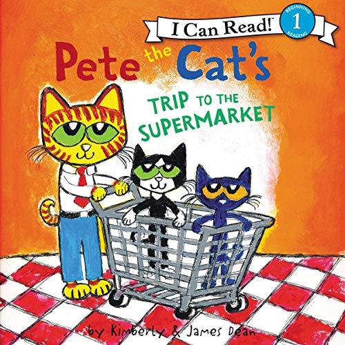 Couverture de Pete the Cat's Trip to the Supermarket