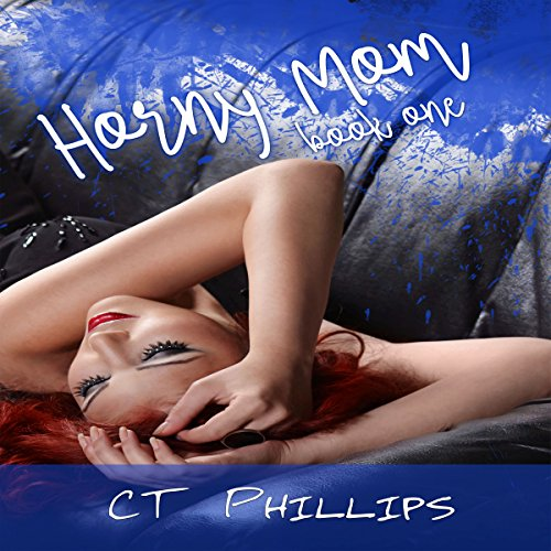 Horny Mom, Book 1 audiobook cover art