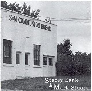 S&M Communion Bread by Stacey Earle (2007-01-10)