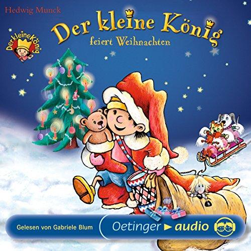 Der kleine König feiert Weihnachten Titelbild