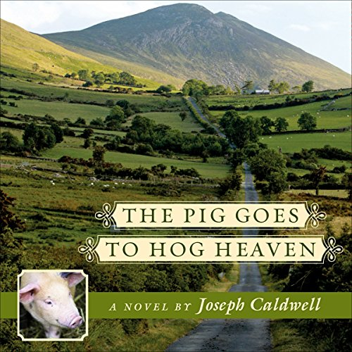 The Pig Goes to Hog Heaven audiobook cover art