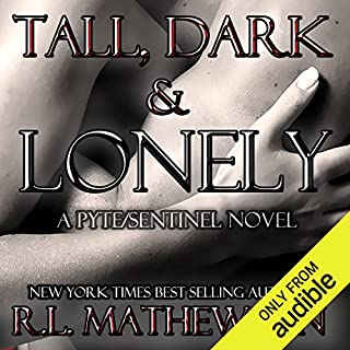 Tall, Dark & Lonely                   By:                                                                                                                                 R. L. Mathewson                               Narrated by:                                                                                                                                 Stella Bloom                      Length: 12 hrs and 8 mins     56 ratings     Overall 4.5