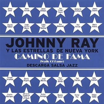 Johnny Ray Y Las Estrellas De Nueva York Camino De Fama