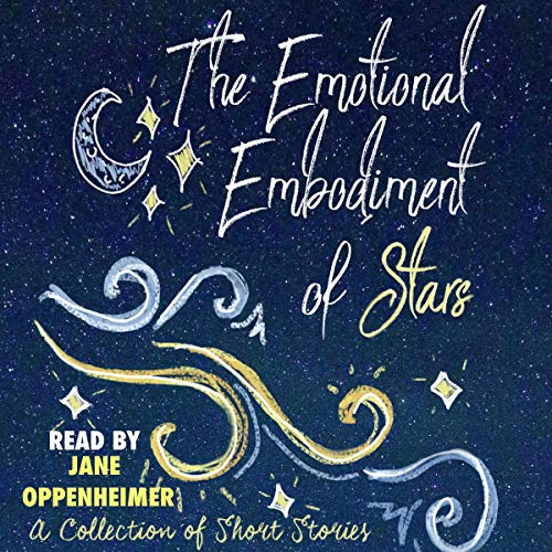 The Emotional Embodiment of Stars audiobook cover art