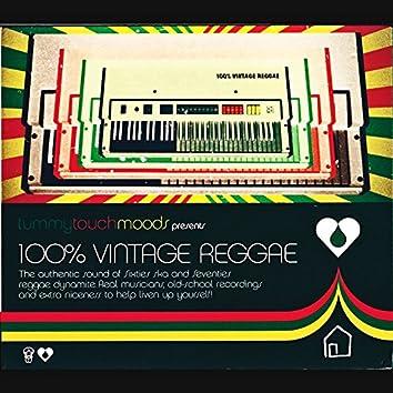 Tummy Touch Moods Presents 100% Vintage Reggae