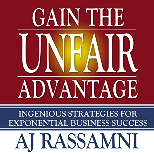 Gain the Unfair Advantage audiobook cover art