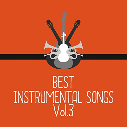 Best Instrumental Songs Vol 3 By The Sunshine Orchestra On Amazon Music Amazon Com