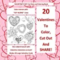 Valentine's Day Cut Out and Coloring Book Color Interior with CUT ALONG Lines: 20 Large Valentines with Salutations; Valentines Day in all D; ... Kids in al; Valentines for Kids Class in al