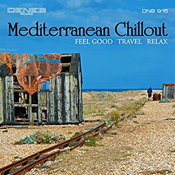 Mediterranean Chillout (Feel Good Travel Relax)
