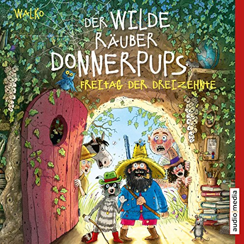Freitag der Dreizehnte     Der wilde Räuber Donnerpups 3              By:                                                                                                                                 Walko                               Narrated by:                                                                                                                                 Martin Baltscheit                      Length: 16 mins     Not rated yet     Overall 0.0