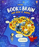 The Usborne Book Of The Brain And How It Works...