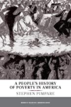 A People's History of Poverty in America (New Press People's History)