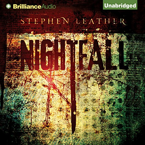 Nightfall                   By:                                                                                                                                 Stephen Leather                               Narrated by:                                                                                                                                 Ralph Lister                      Length: 12 hrs and 59 mins     189 ratings     Overall 4.2