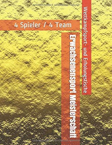 Erwachsenensport Meisterschaft - 4 Spieler / 4 Team - Wettkampfsport- und Erholungstische