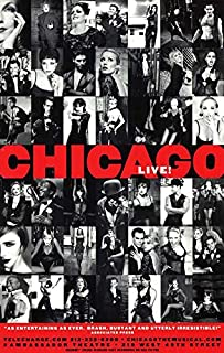 Chicago (Broadway) POSTER Movie (11 x 17 Inches - 28cm x 44cm) () (Style B)