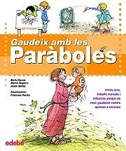 Gaudeix amb les ParàbolEs (Biblioteca Religiosa)