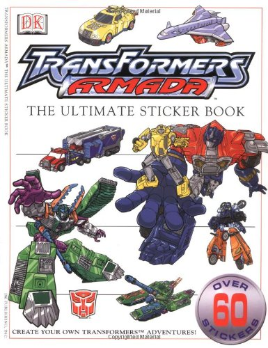 Transformers Armada Sticker Book (Ultimate Transformers Sticker Book)